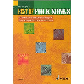Best of Folk Songs  40 British Irish and American Songs in Easy Arrangements for Voice and Guitar by Translated by Barrie Carson Turner