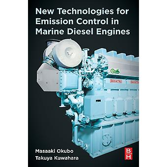 New Technologies for Emission Control in Marine Diesel Engines by Okubo & Masaaki