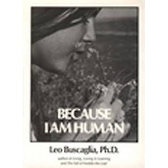 Because I am Human by Leo Buscaglia - 9780913590065 Book