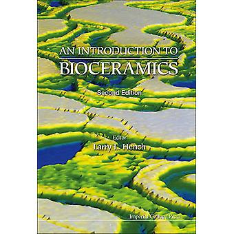 Introduction to Bioceramics an 2nd Edition by Hench & Larry L.