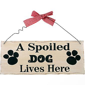 A Spoiled Dog Lives Here Wall Plaque - Wooden Sign Wood Gift