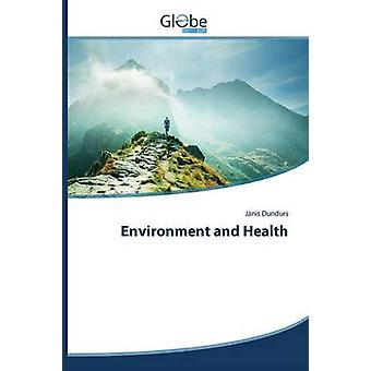 Environment and Health by Dundurs Jnis