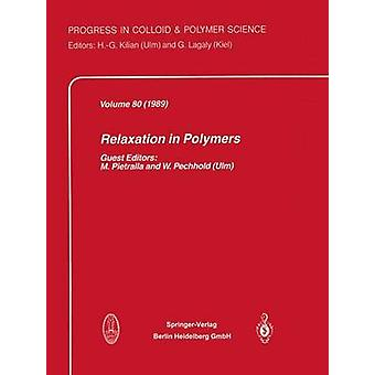Relaxation in Polymers by Pietralla & M.