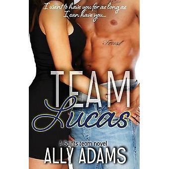 Team Lucas by Adams & Ally