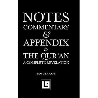 Notes Commentary  Appendix to The Quran A Complete Revelation by Gerrans & Sam