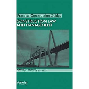 Construction Law and Management by Pickavance & Keith