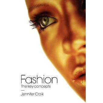 Mode nyckelbegreppen av Craik & Jennifer