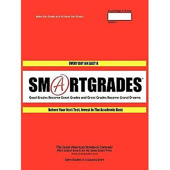 SMARTGRADES 2N1 School Notebooks How to Ace a Multiple Choice Exam   5 STAR REVIEWS Student Tested Teacher Approved Parent Favorite In 24 Hours Earn A Grade and Free Gift by SMARTGRADES INC.