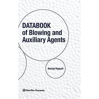 Databook of Blowing and Auxiliary Agents by Wypych & George
