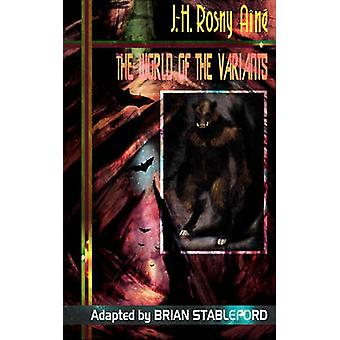 The World of the Variants by Rosny Aine & J. H