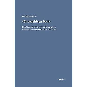 Ein ungelehrtes Buch by Jamme & Christoph