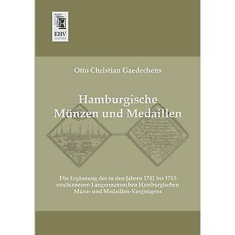 Hamburgische Munzen Und Medaillen by Gaedechens & Otto Christian