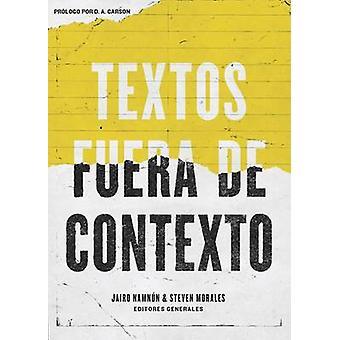 Textos Fuera de Contexto by Coalicion Por El Evangelio - Jairo E Namn
