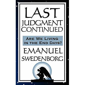 Last Judgment Continued by Swedenborg & Emanuel