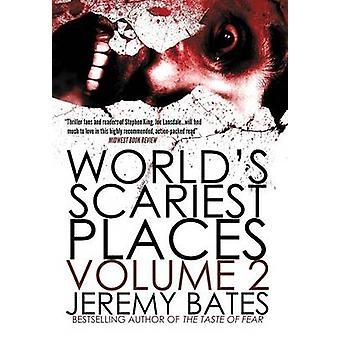 Worlds Scariest Places Volume Two Helltown  Island of the Dolls by Bates & Jeremy