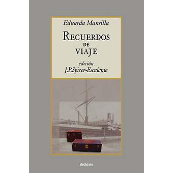 Recuerdos de viaje by Mansilla de Garcia & Eduarda