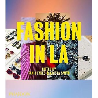 Fashion in LA par Tania Fares - 9780714879246 Livre