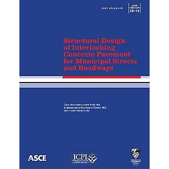 Structural Design of Interlocking Concrete Pavement for Municipal Str