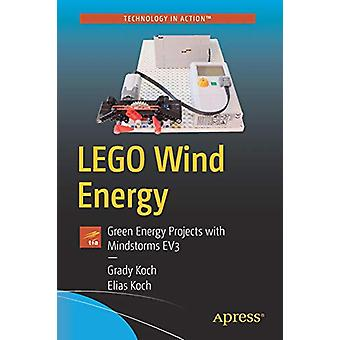 LEGO Wind Energy - Green Energy Projects with Mindstorms EV3 by Grady