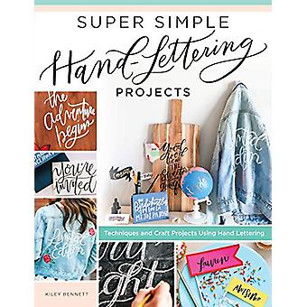 Super Simple Hand Lettering Projects - Techniques and Craft Projects U