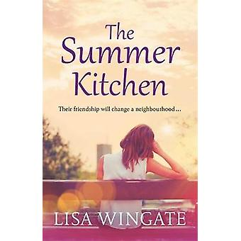 The Summer Kitchen by Lisa Wingate - 9781529402520 Book