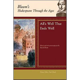-All's Well That Ends Well - - William Shakespeare von Harold Bloom - P
