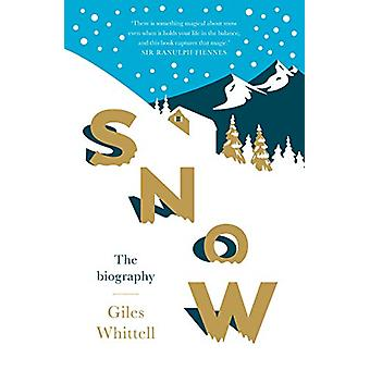 Snow - The biography by Giles Whittell - 9781780723600 Book