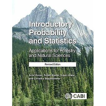 Introductory Probability and Statistics - Applications for Forestry an