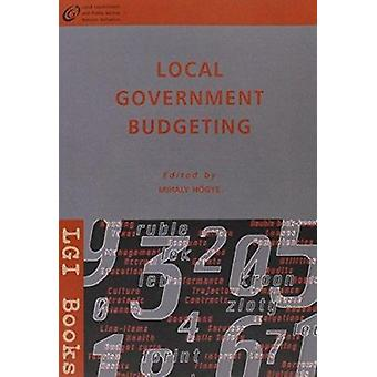 Local Government Budgeting by Mihaly Hogye - 9789639419438 Book