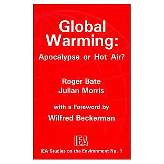 Global Warming: Apocalypse or Hot Air? (Studies on the Environment)
