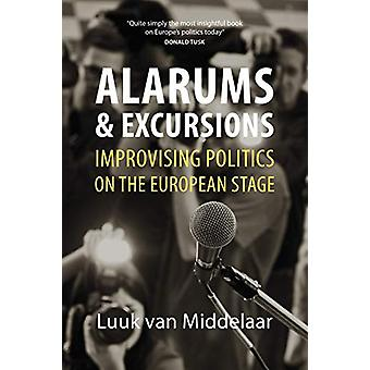Alarums and Excursions by Luuk Van Middelaar - 9781788211727 Book