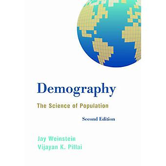 Demography - The Science of Population (2nd Revised edition) by Jay We