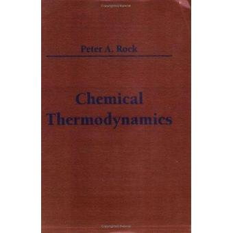Chemical Thermodynamics by Peter A. Rock - 9781891389320 Book