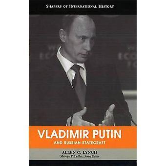 Vladimir Poutine et la diplomatie russe de Allen C. Lynch - 97815979729