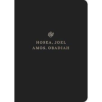 ESV Scripture Journal - Hosea - Joel - Amos - and Obadiah - 9781433546