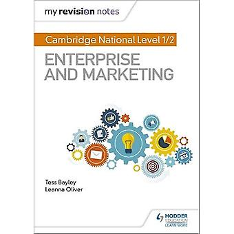 My Revision Notes - Cambridge National Level 1/2 Enterprise and Market