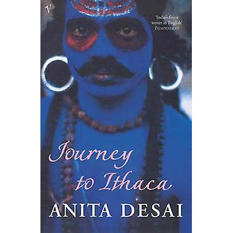 Journey to Ithaca by Desai & Anita