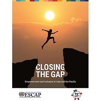 Closing the gap by United Nations Economic and Social Commission for Asia and the Pacific