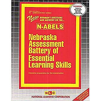 NEBRASKA ASSESSMENT BATTERY OF ESSENTIAL LEARNING SKILLS (N-ABELS): Passbooks Study Guide