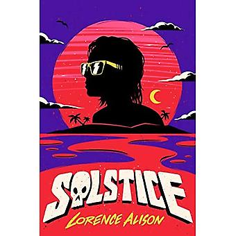 Solstice: A Tropical Horror� Comedy