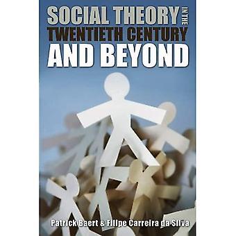 Teoria społeczna w XX wieku i nie tylko