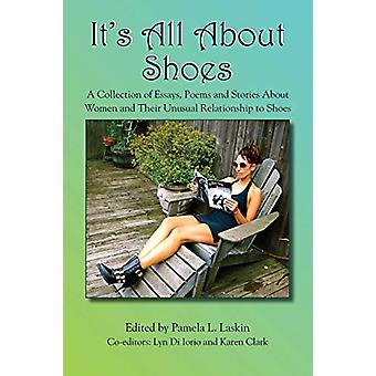 It's All About Shoes by Pamela Laskin - 9781632100122 Book