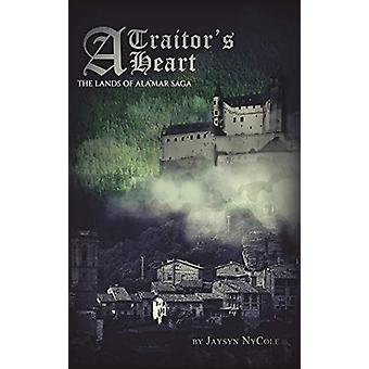 A Traitor's Heart by Jaysyn Nycole - 9781641821957 Book