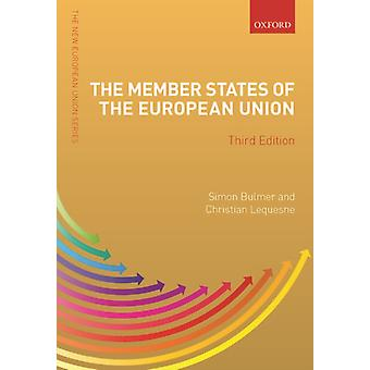 The Member States of the European Union by Edited by Simon Bulmer & Edited by Christian Lequesne