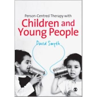 PersonCentred terapi med barn och ungdomar av David Smyth