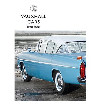 Vauxhall Cars by James Taylor