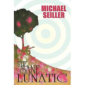 The Sane Lunatic