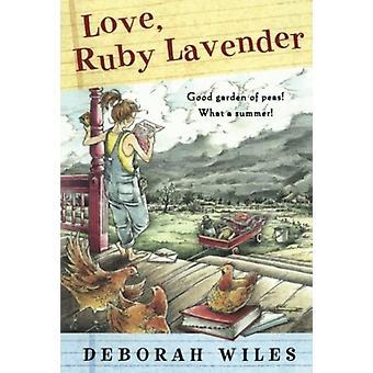 Love Ruby Lavender-tekijä Deborah Wiles & Wiles