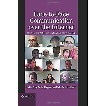 Face-to-Face Communication Over the Internet
