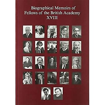 Biographical Memoirs of Fellows of the British Academy, XVIII (Biographical� Memoirs of Fellows of the� British Academy)